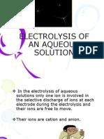 6 3aelectrolysisofanaqueoussolution 120206214040 Phpapp02