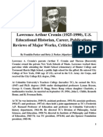 Cremin, Lawrence Arthur (1925-1990), U.S. Educational Historian..., bfparker@frontiernet.net