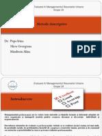 Grupa 10_Prezentare Metode Descriptive_v2
