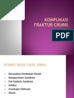 Komplikasi Dan Prognosis Fraktur Cruris