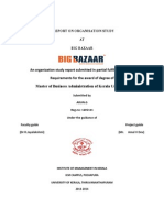 A Report on Organisation Study at big bazaar