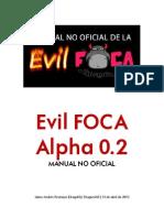 Evil FOCA Alpha 0.2. Manual No Oficial (Jaime Andrés Restrepo)
