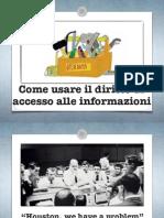 Come usare il diritto di accesso all'informazione#Ijf14 Belisario