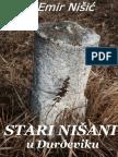 STARI NISANI u Djurdjeviku- Emir Nisic