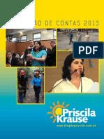 Prestação de Contas Priscila Krause 2013