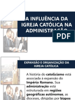 A Influência Da Igreja Católica Na Administração