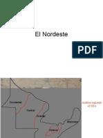 7)El Nordeste