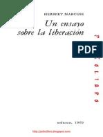 Herbert Marcuse - Un Ensayo Sobre La Liberacion
