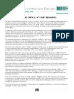 IGF 2009 - Managing Critical Internet Resources