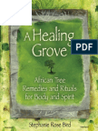 A Healing Grove African Tree Remedies and Rituals for the Body and Spirit