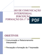 PROCESSO DE COMUNICAÇÃO INTERPESSOAL Aula I