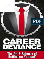 Career Deviance - The Art & Science of Betting on Yourself