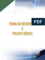 Licitacao_Termo Referencia Projeto Basico