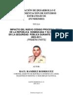IMPACTO DEL NUEVO CÓDIGO PROCESAL PENAL DE LA REPÚBLICA  DOMINICANA Y SU INFLUENCIA EN LA SEGURIDAD  PÚBLICA DURANTE EL PERÍODO  2005-2011. (PRIMERA PARTE)