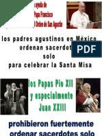 Los Padres Agustinos Ordenan Sacerdotes solo para celebrar la santa misa. Es un crimen!