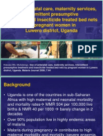 Use of Antenatal Care, Maternity Services, Intermittent Presumptive, Treatment and Insecticide Treated Bed Nets by Pregnant Women in Luwero District, Uganda