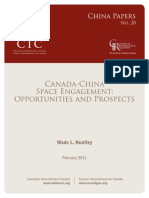 Canada China Space Engagement Opportunities and Prospects Wade L. Huntley