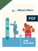 Alison's Story (Hardback) by A. M. Fairchild