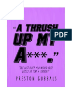 A Thrush Up My A*** by Preston Gubbals