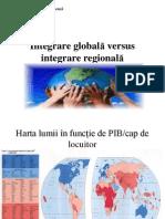 Seminar 1. Integrare Global-â Versus Integrare Regional-â