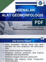 Pengenalan Alat Geomorfologis