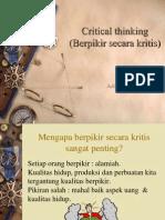 Adi Hidayat. Critical Thinking (Berpikir Secara Kritis) 2-9-09