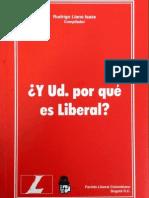 Y Ud. Por Qué Es Liberal?
