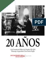20 Años de la Constitución Política de Colombia -2011 Homenaje al expresidente César Gaviria Trujillo