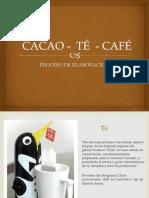 Cacao - Té - Café