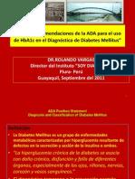 Guayaquil,Sep,11,Nuevas Recomendaciones de La ADA Para El Dx DM