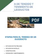 Etapa de Tendido y Mantenimiento de Oleoductos