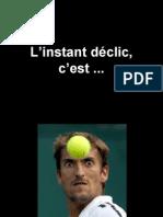 Instant Declic