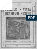 Nicolae Iorga - Femeile În Viața Neamului Nostru - Chipuri, Datini, Fapte, Mărturii
