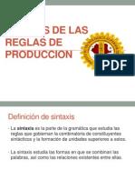 Sintaxis de Las Reglas de Produccion