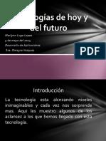 Tecnologias de Hoy y Del Futuro MARLYN LUGO