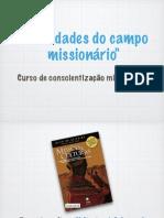 Curso de Missões - Realidades Do Campo Missionário