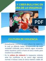 Bullying y Ciberbullying en La Cultura de La Violencia