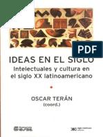 TERÁN - Ideas e intelectuales en Argentina, 1880-1980