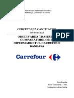 Observarea Traseului Cumparatoriulor in Hipermarketul Carrefour Baneasa