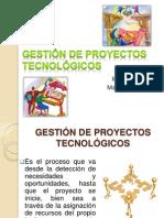 gestindeproyectostecnolgicos-100309153749-phpapp02