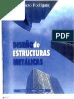 Héctor Soto R_Diseño de Estructutas Metalicas_Tomo I_Diseño de Elementos