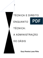 Eury Pereira Luna Filho - Técnica e Direito Enquanto Técnica a Administração