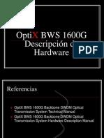 Hardware Description BWS1600G