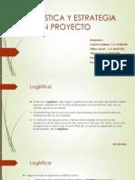 Logistica y Estrategia de Un Proyecto