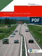 100509 Seguridad Vial La Vision Cero en Camino