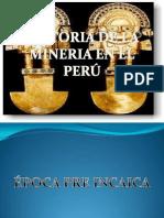 Historia de La Mineria en El Peru