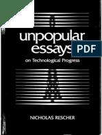RESCHER, Nicholas. Unpopular Essays on Techonological Progress