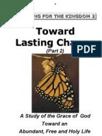 Toward Lasting Change (Part 2)