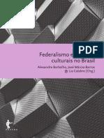 Federalismo e Políticas Culturaisno Brasil