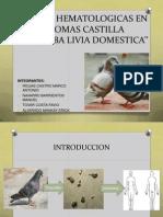 Pruebas Hematologicas en Palomas Castilla '' Columba Livia